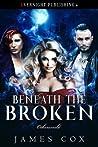 Beneath the Broken (Otherworld #3)