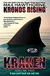 Kraken: Volume Two (Kronos Rising #3)