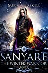 The Winter Warrior (Sanyare Chronicles #4)