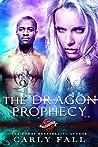 The Dragon Prophecy: A Saint's Grove Novel