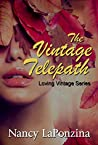 The Vintage Telepath (Loving Vintage Series Book 2)