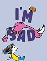 I'm Sad (The I'm Books)