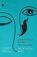 Shambuka Rama: Three Tales Retold