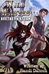 Southern Storm (Wild Wastes, #3)