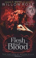 Flesh and Blood (The Vampires of Shadow Hills, #1)