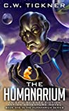 The Humanarium: An Epic Science Fiction Action Adventure Series