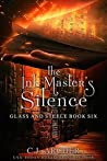 The Ink Master's Silence (Glass and Steele Book 6)