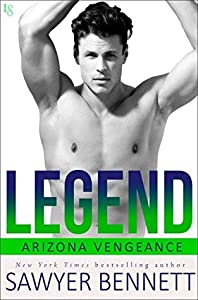 Legend (Arizona Vengeance, #3)