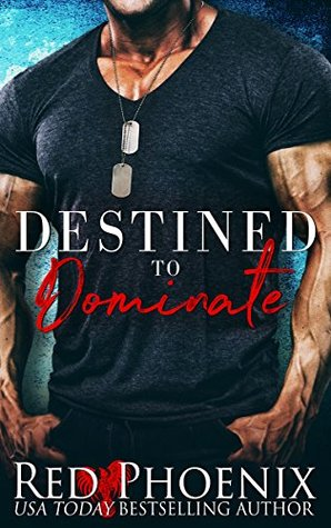 Destined to Dominate (Captain's Duet, #2)