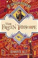 The Frozen Telescope (The Uncommoners #3)
