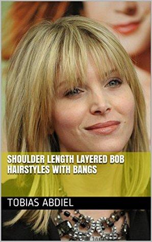 Shoulder Length Layered Bob Hairstyles With Bangs