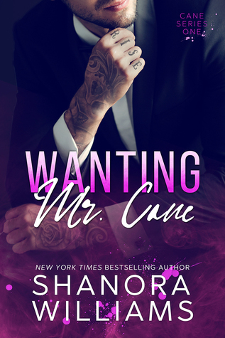 Wanting Mr. Cane by Shanora Williams
