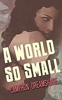 A World So Small