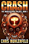CRASH: Book 1 of The Obsolescence Trilogy