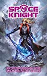 Space Knight 4 (Space Knight, #4)