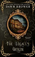 The Legacy's Origin (Enduring Legacy, #1)