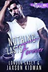 Nothing Lasts Forever (St. Skin, #6)