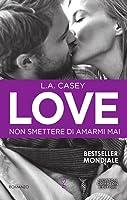 Love. Non smettere di amarmi mai (Slater Brothers, #5)