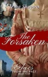 The Forsaken (Echoes from the Past, #4)