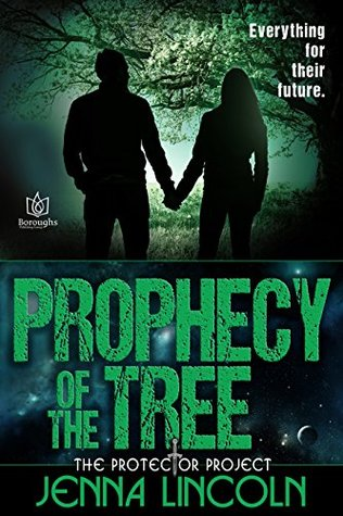 Prophecy of the Tree (The Protector Project Book 3)