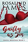 Guilty as Sin (Sinful, Montana, #1)