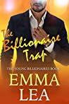The Billionaire Trap (The Young Billionaires #5)