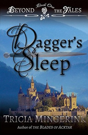 Dagger's Sleep by Tricia Mingerink