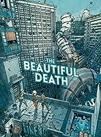 The Beautiful Death Vol. 1