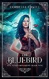 The Bluebird (The Seven Kingdoms #9)
