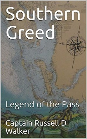 Southern Greed: Legend of the Pass (Beth Higgins Heroine)