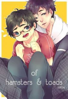 Of hamsters & toads by Saitou