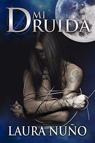 portada de la novela romántica paranormal Mi druida, de Laura Nuño