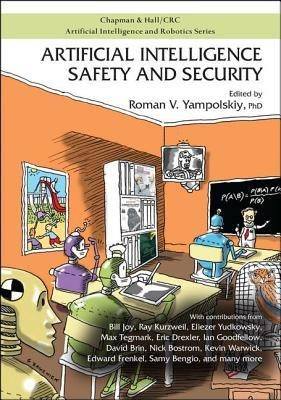Artificial Intelligence Safety and Security by Roman V Yampolskiy