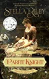 The Parfit Knight (Rockliffe, #1)