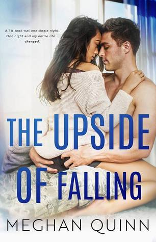 The Upside of Falling by Meghan Quinn