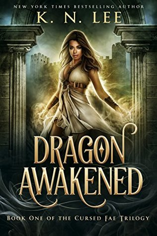 Dragon Awakened: An Epic Fantasy Romance (Cursed Fae Trilogy Book 1)