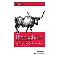 Blockchain: Khởi nguồn cho nền kinh tế mới