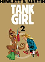 Tank Girl 2 (Tank Girl, #2)