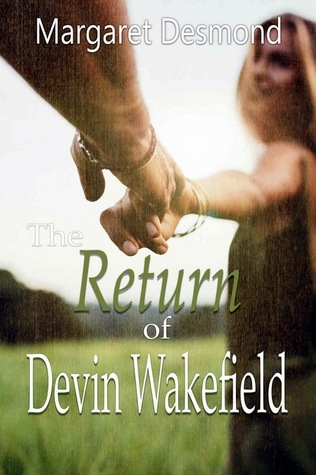 The Return of Devin Wakefield (King's Valley #3)