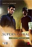 Supernatural - Sie sind unter uns
