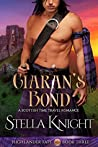 Ciaran's Bond: A Scottish Time Travel Romance (Highlander Fate Book 3)