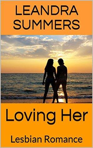 Loving Her: A Lesbian Romance