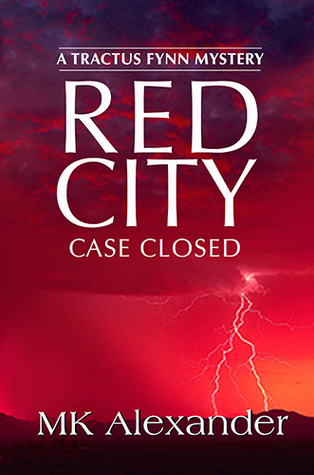 Red City: Case Closed (Tractus Fynn Mystery 5)