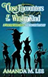 Close Encounters of the Witchy Kind (Wicked Witches of the Midwest Fantasy #6)