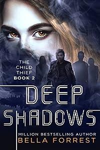Deep Shadows (The Child Thief #2)