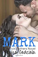 Mark: Volume 3 (Mallick Brothers)