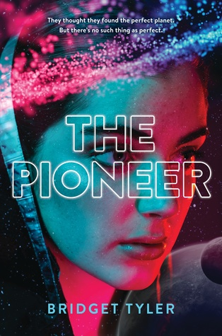 The Pioneer (The Pioneer, #1) by Bridget Tyler