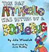 The Day Annabelle Was Bitten by a Doodlebug