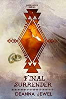 Final Surrender (Surrender Series Book 2)