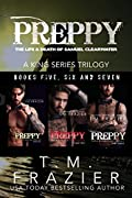 Preppy, The Life & Death of Samuel Clearwater: A King Series Trilogy